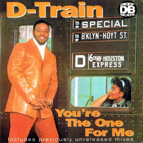 D TRAIN - You're The One For Me - CD
