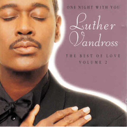 Luther Vandross - The Best Of Love Volume 2: One Night With You
