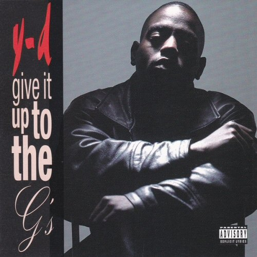 Y-D - Give It Up To The G's - CD