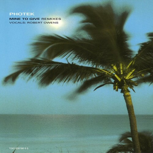 PHOTEK - Mine To Give (Remixes) - CD single