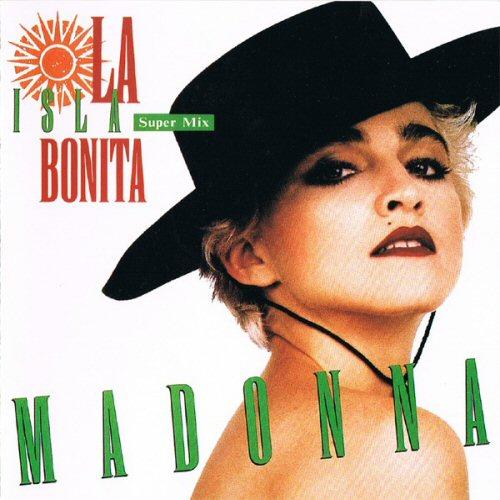 Madonna - La Isla Bonita: Super Mix