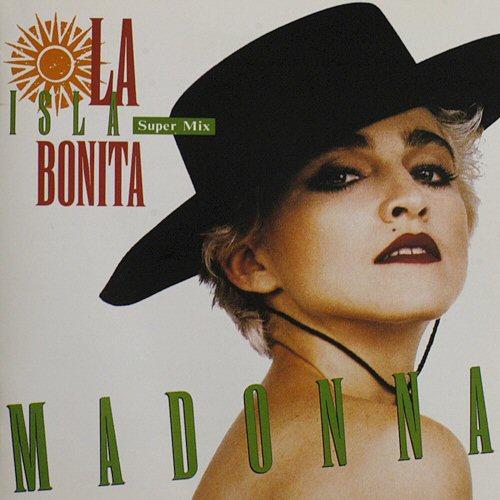 La Isla Bonita: Super Mix - Madonna