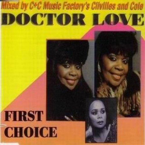 FIRST CHOICE - Doctor Love (The Remixes) - CD single