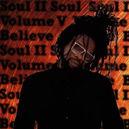 Soul II Soul - Vol. V: Believe
