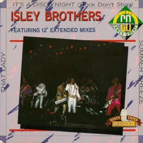 ISLEY BROTHERS - It's A Disco Night (Rock Don't Stop) / That Lady / Summer Breeze - CD single