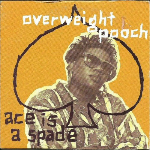 OVERWEIGHT POOCH - Ace Is A Spade - CD single