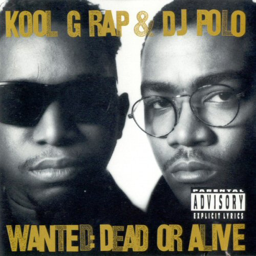 KOOL G RAP AND DJ POLO - Wanted Dead Or Alive - CD