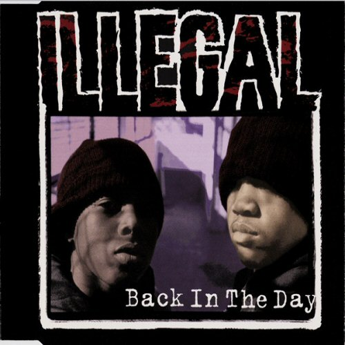 ILLEGAL - Back In The Day - CD single