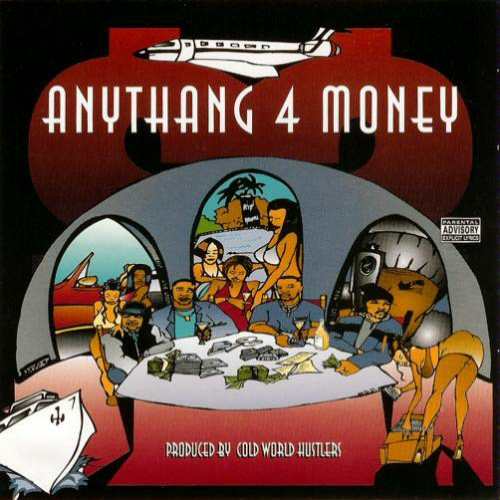 COLD WORLD HUSTLERS - Anythang 4 Money - CD