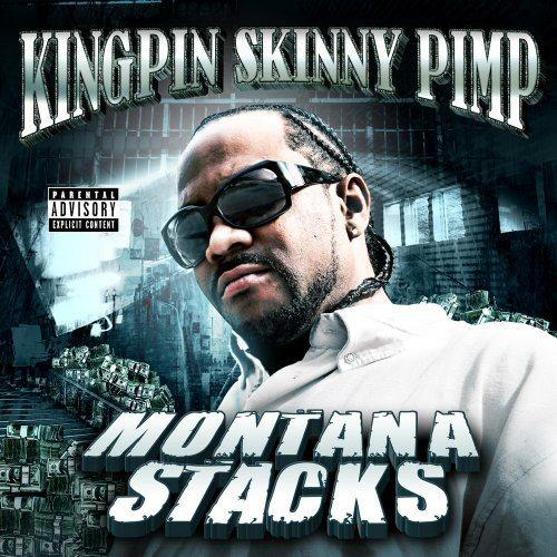 KINGPIN SKINNY PIMP - Montana Stacks - CD