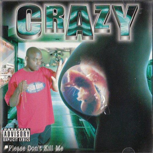 CRAZY - Please Don't Kill Me - CD