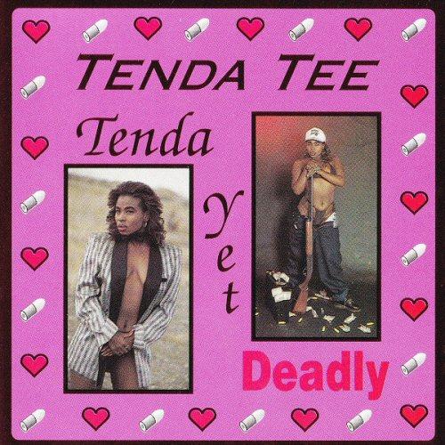 TENDA TEE - Tenda Yet Deadly - CD