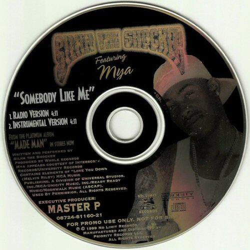 SILKK THE SHOCKER - Somebody Like Me - CD single