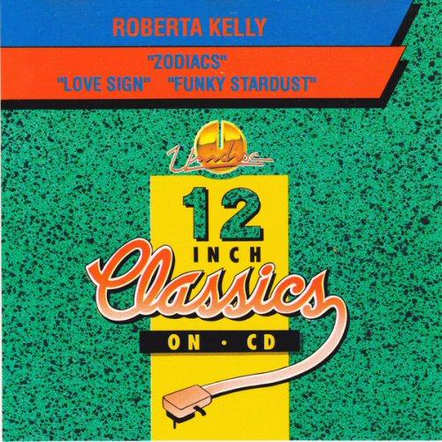 ROBERTA KELLY - Zodiacs / Love Sign / Funky Stardust - CD single