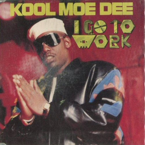 KOOL MOE DEE - I Go To Work - CD single