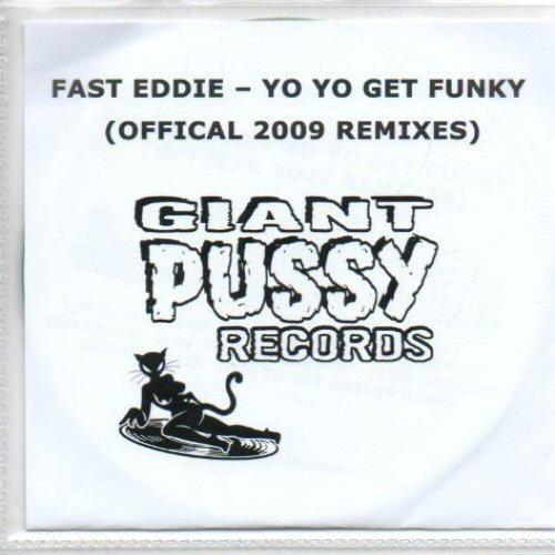 FAST EDDIE - Yo Yo Get Funky (Official 2009 Remixes) - CD-ROM
