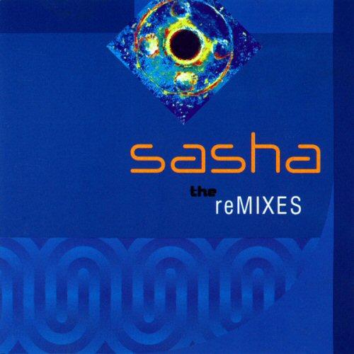 VARIOUS - Sasha: The Remixes - CD