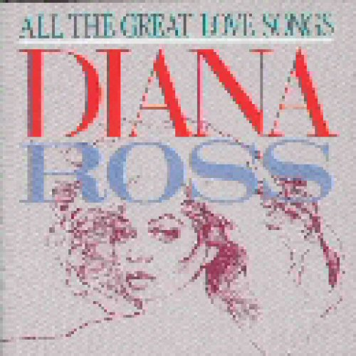 Diana Ross - All The Great Love Songs Record