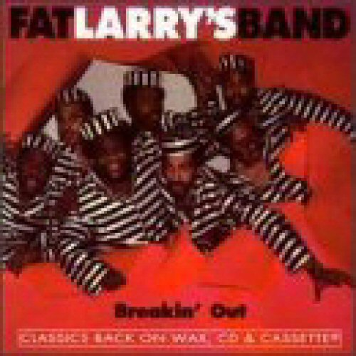 FAT LARRY'S BAND - Breakin' Out - CD