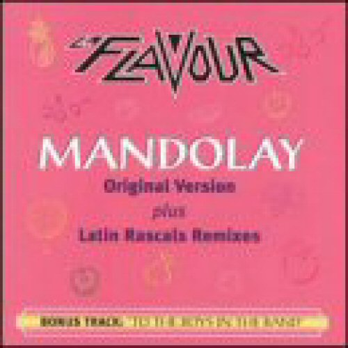 La Flavour - Mandolay (original Version Plus Latin Rascals Remixes)
