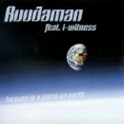 Ruudaman - Heaven Is A Place On Earth
